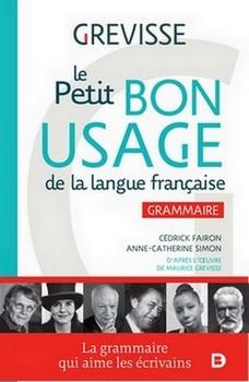 Le Petit Bon Usage de la langue française - « Je regarde la grammaire comme la première partie de l'art de penser. » (Étienne Bonnot de Condillac)