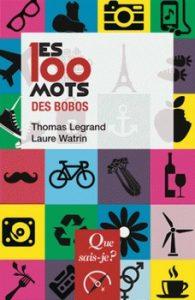 Les 100 mots des bobos 195x300 - Les mots pour en rire...