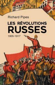 Les révolutions russes 1905 1917 193x300 - « Les révolutions existent pour massacrer les révolutionnaires. » (Maxime Gorki)