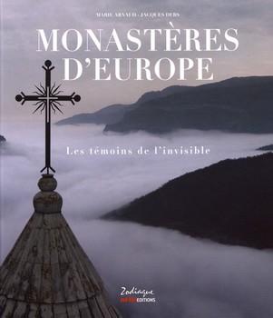 Monastères dEurope – Les témoins de linvisible - « Dieu est l'ami du silence. » (Mère Teresa)