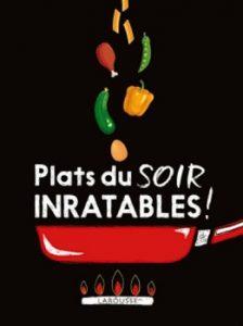 Plats du soir inratables 224x300 - Cuisine vespérale…
