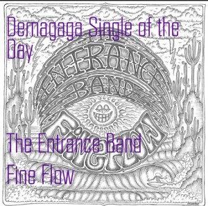 Single of the Day: The Entrance Band, Fine Flow