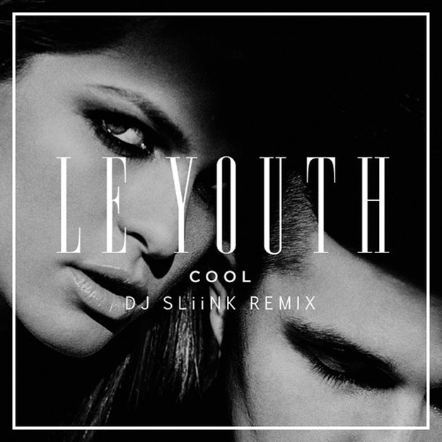 le-youth-cool-dj-sliink-remix