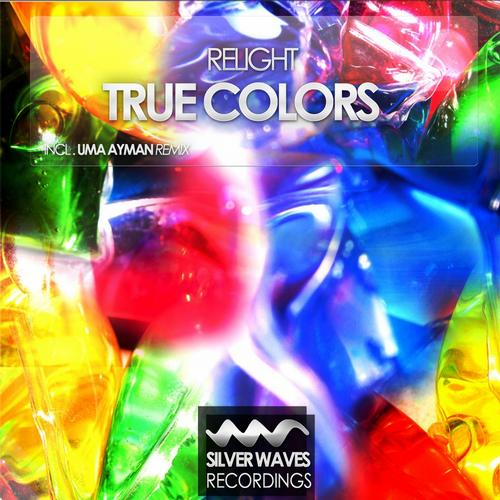 ReLight - True Colors (UMA Ayman Remix)