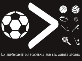 La supériorité du football sur les autres sports