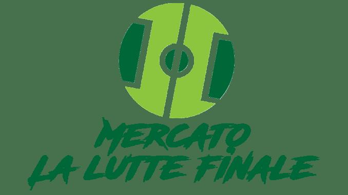 Mercato : La lutte finale