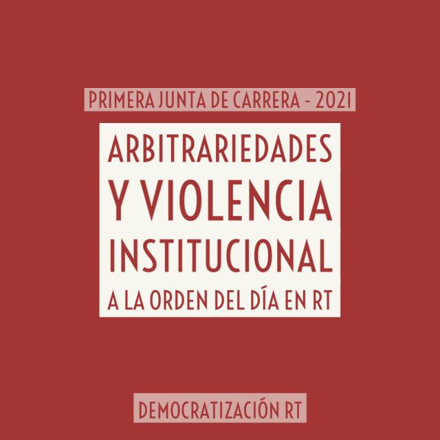 Primera Junta de Carrera 2021: arbitrariedades y violencia institucional a la orden del día