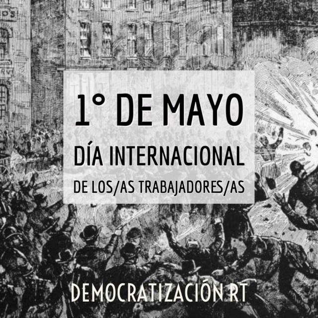 1° de mayo – Día Internacional de los trabajadores y las trabajadoras
