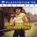 Guns N Stories: Bulletproof VR