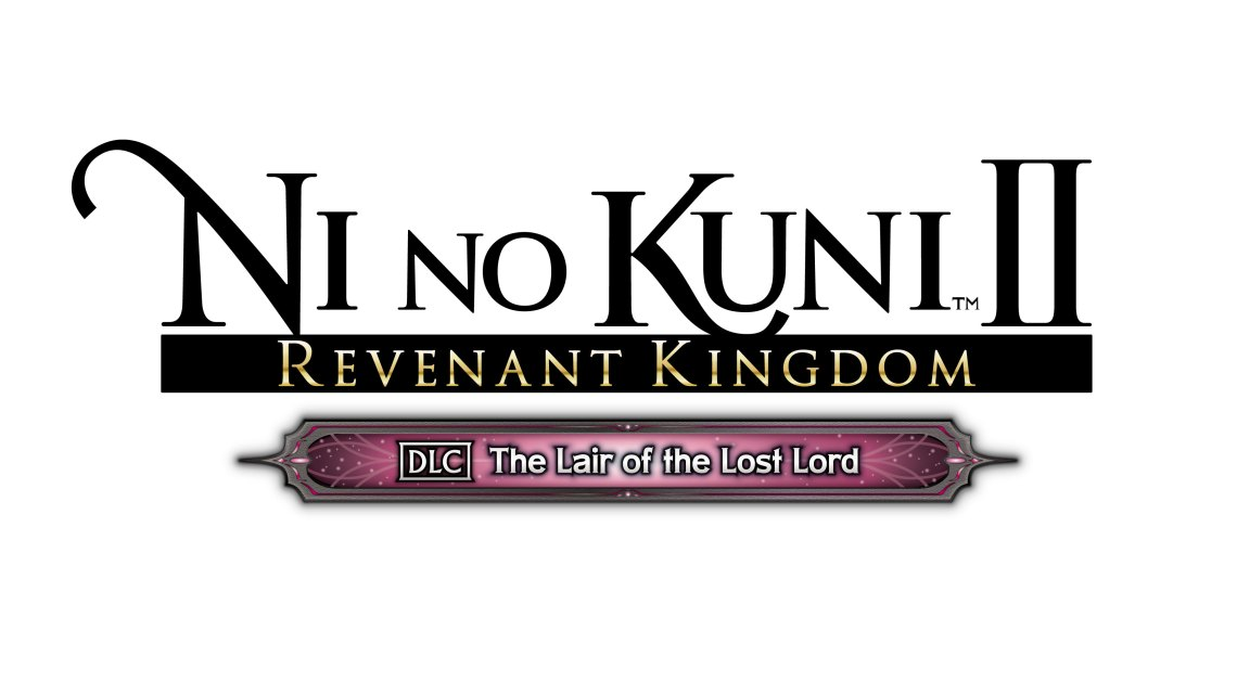 NI NO KUNI II NEW DLC The Lair of the Lost Lord AVAILABLE THIS WEEK