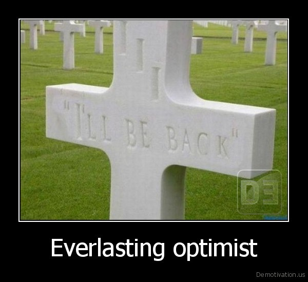 Everlasting optimist -