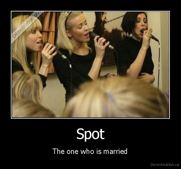 Spot - The one who is married