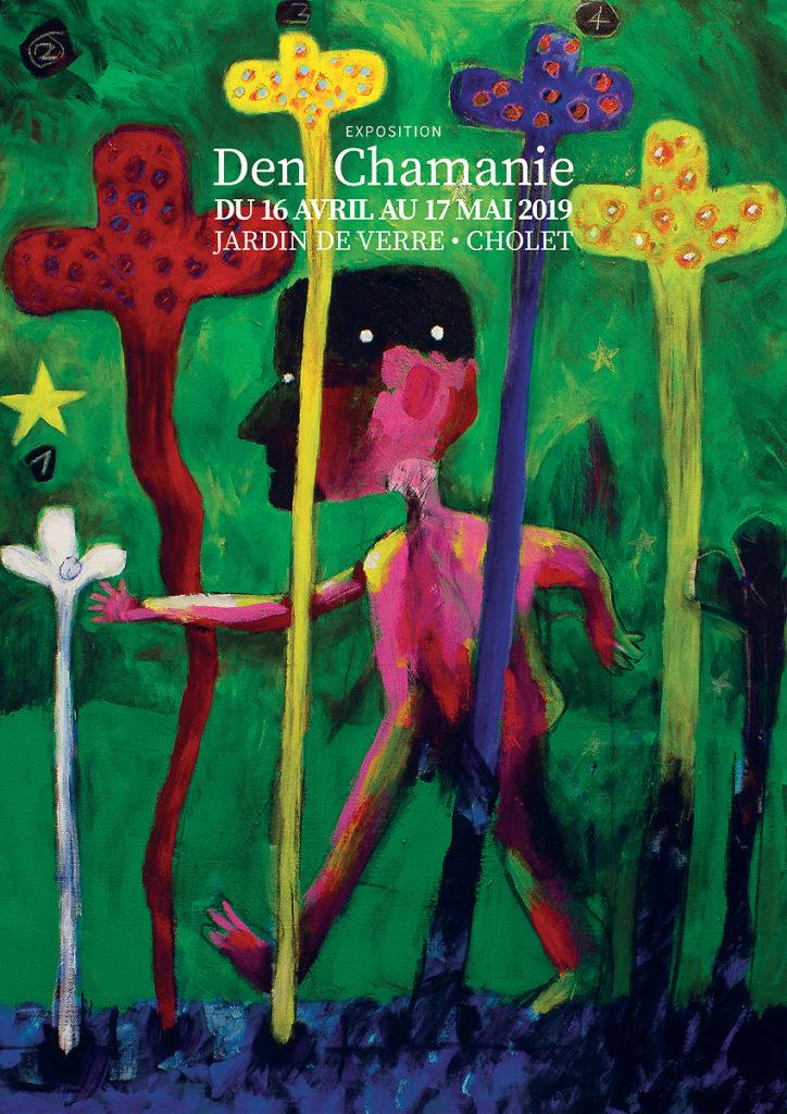 Exposition Den Chamanie au Jardin de Verre du 16 avril au 17 mai 2019
