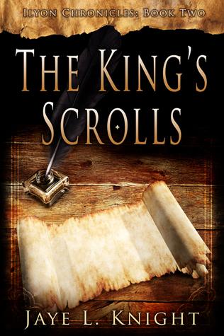 The King's Scrolls by Jaye Knight