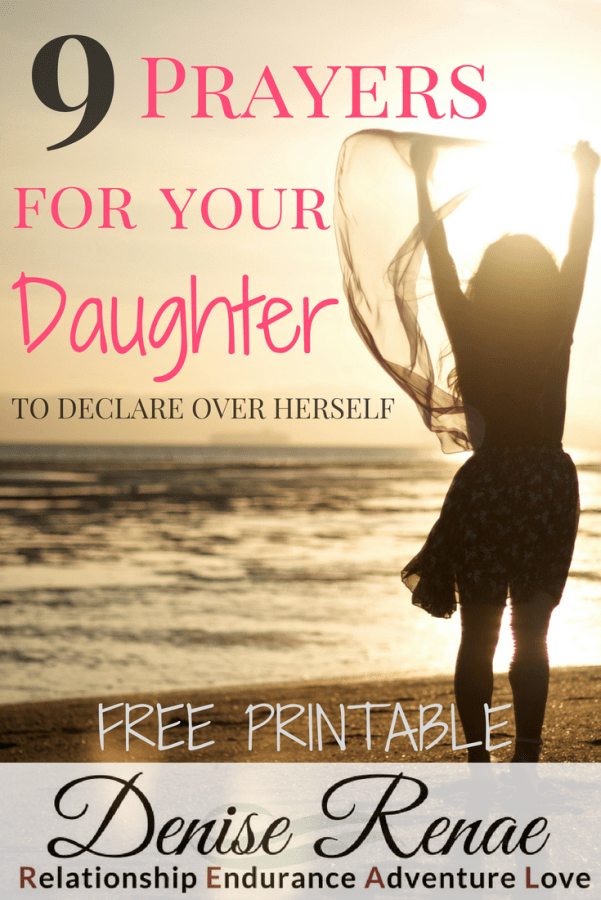 9 Prayers for Your Daughter to Declare Over Herself - Denise