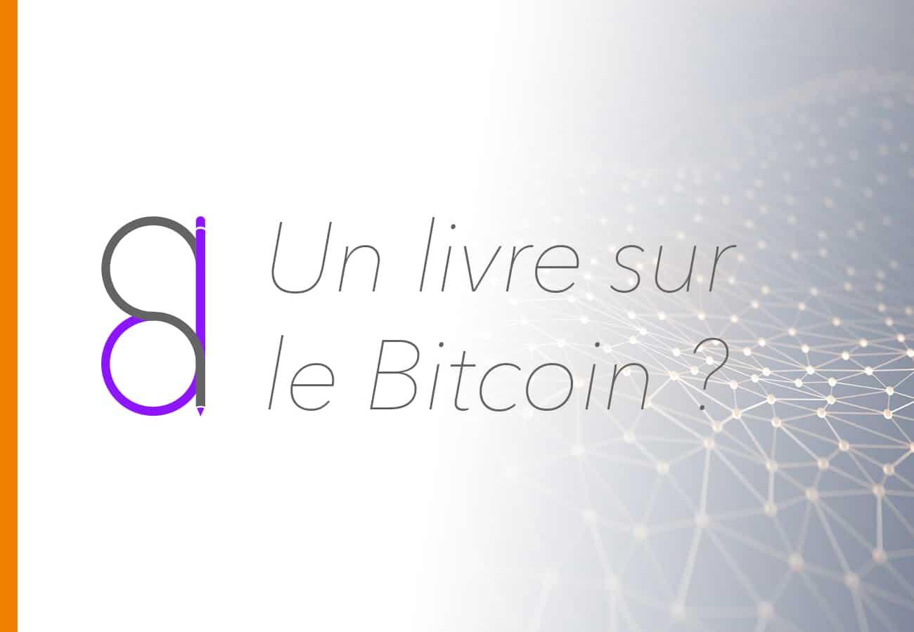 Écrire un livre sur le Bitcoin ?