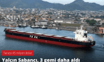 Sabancı'nın Yeni Gemileri Yolda | YA-SA Holding