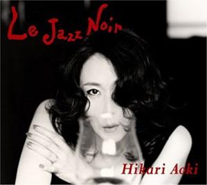 CD cover for Hikari Aoki Le Jazz Noir