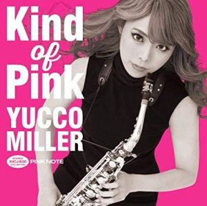 CD cover for Yucco Miller Kind Of Pink.