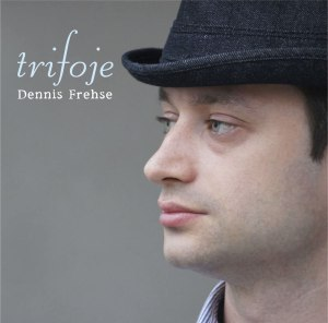 CD cover of Dennis Frehse trifoje.