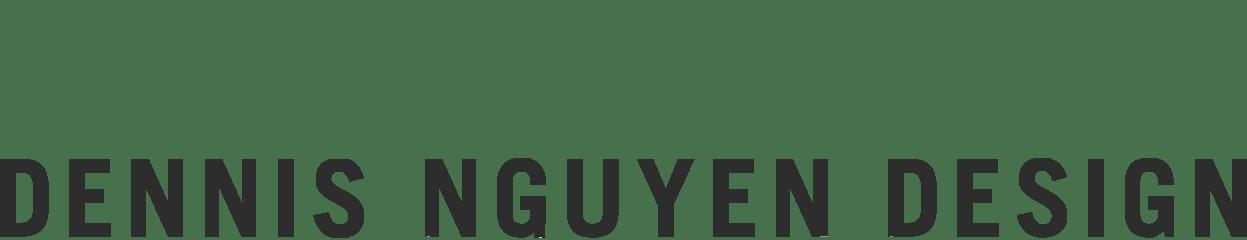DENNIS NGUYEN | DESIGN | BERLIN