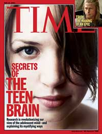 "Time magazine cover story, ""The Teen Brain"""