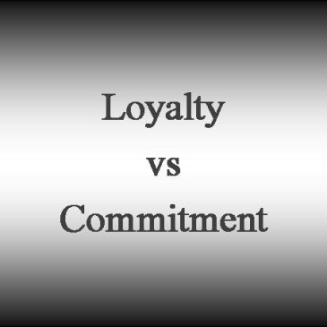 Loyalty vs Commitment – Are They One And The Same?