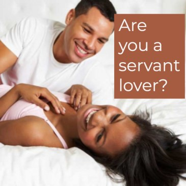 Are You A Servant Lover?
