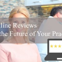 Impact of Online Reviews to Your Dental Practice