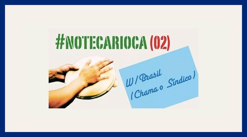 w-brasil-chama-o-sindico-nc2-new