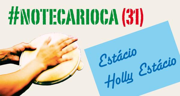 Estácio Holly Estácio - Luiz Melodia