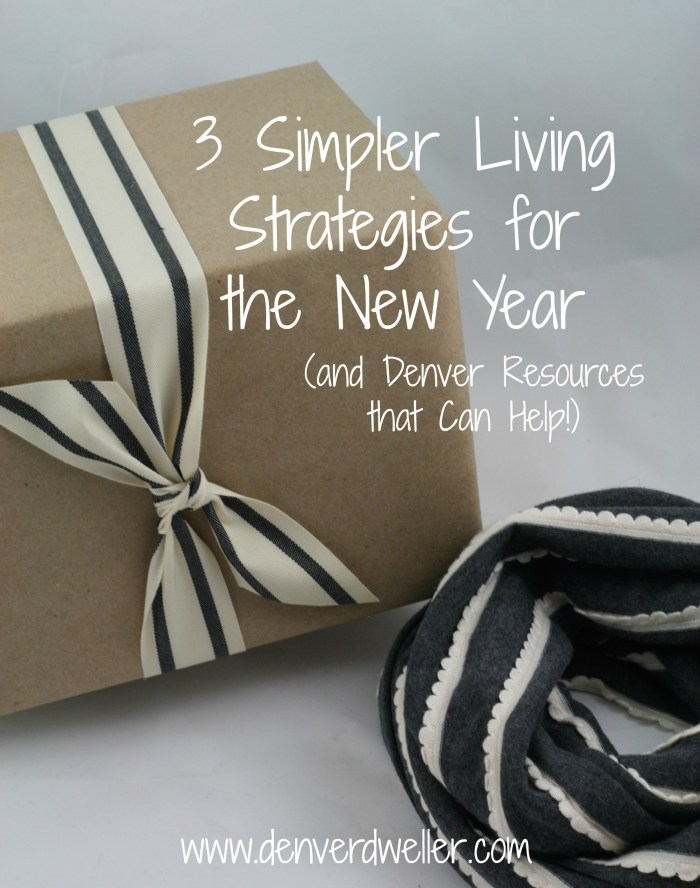 3 Simpler Living Strategies for the New Year