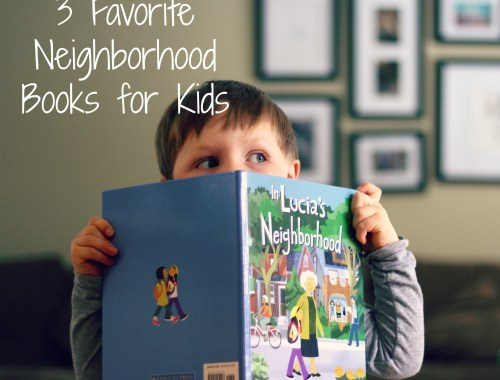 3 favorite neighborhood books for kids
