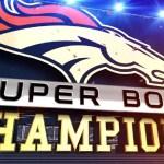 Congratulations Denver Broncos!!