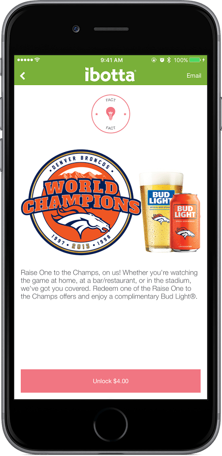 Ibotta and Bud Light are offering cash back on game day to cover the cost of a Bud Light in Colorado.
