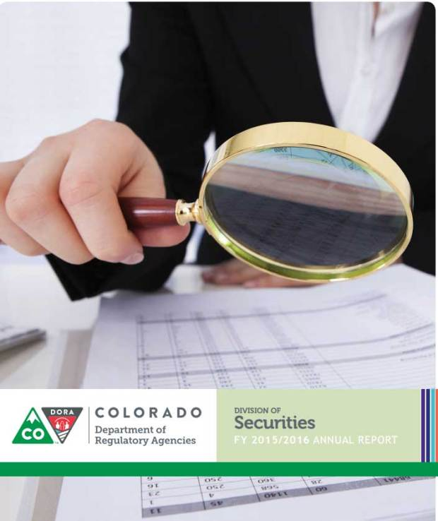 Colorado Department of Regulatory Agencies Division of Securities Annual report, 2015-2016