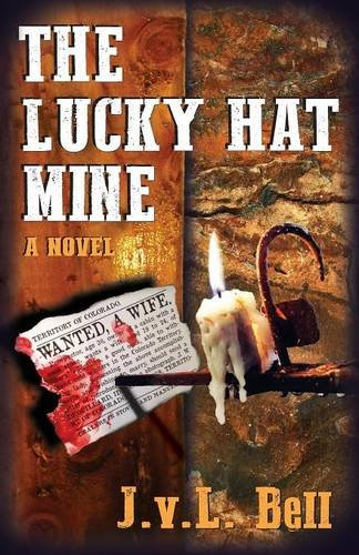 The Lucky Hat Mine by J.v.L. Bell