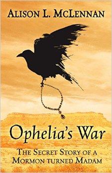 Ophelia's War by Alison L. McLennan