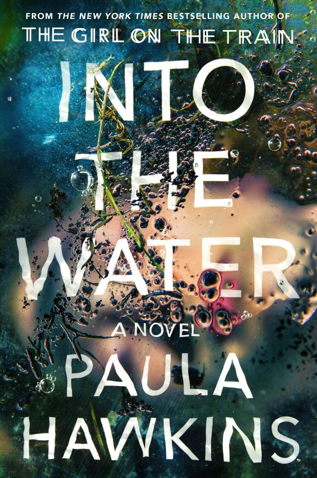 """Into the Water,"" by Paula Hawkins."