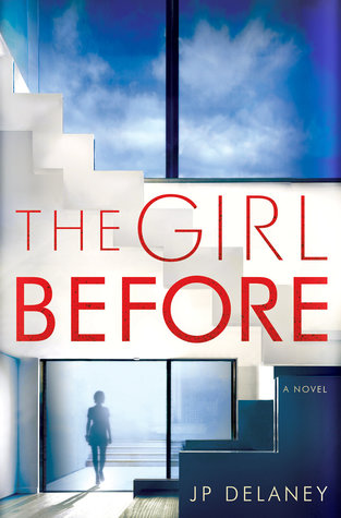 """Staff Picks: """"The Girl Before"""" by JP Delaney"""