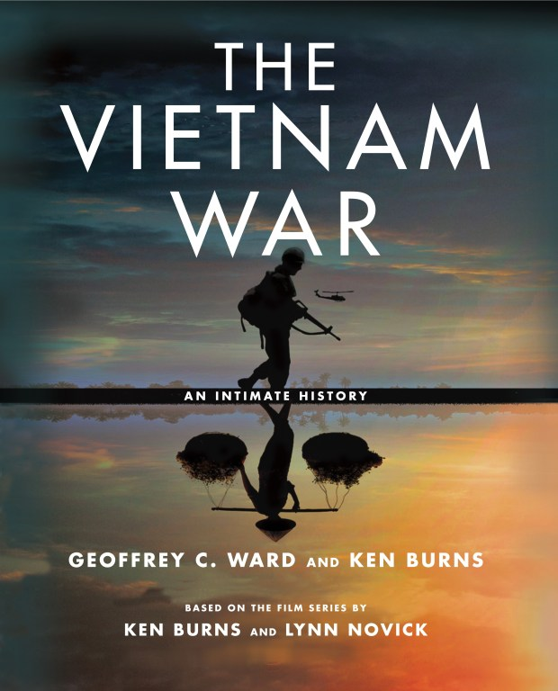 """The Vietnam War: An Intimate History"" by Geoffrey C. Ward and Ken Burns"