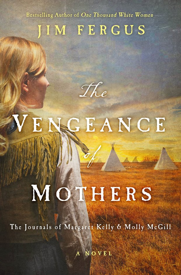 """The Vengeance of Mothers"" by Jim Fergus"