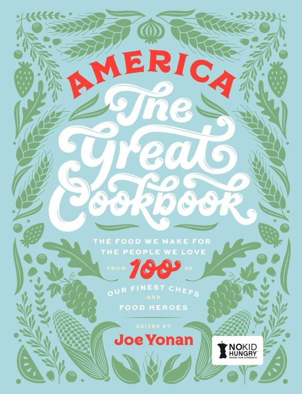 """America the Great Cookbook"" edited by Joe Yonan"