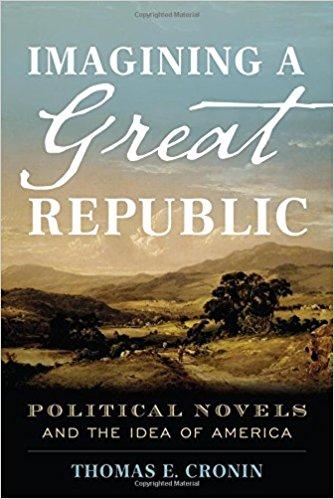 """Imagining a Great Republic"" by Thomas E. Cronin"