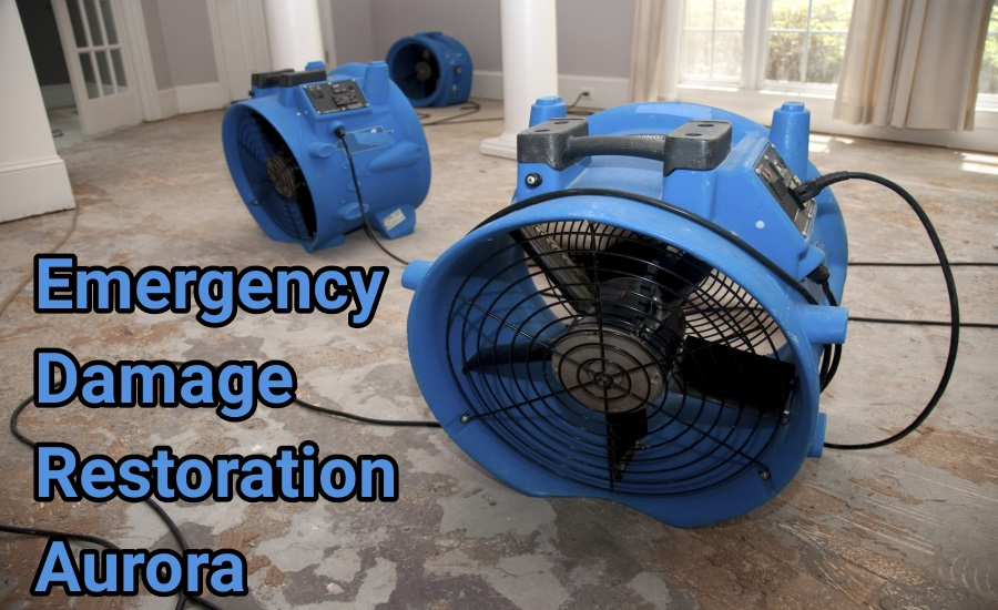 Emergency damage restoration Aurora