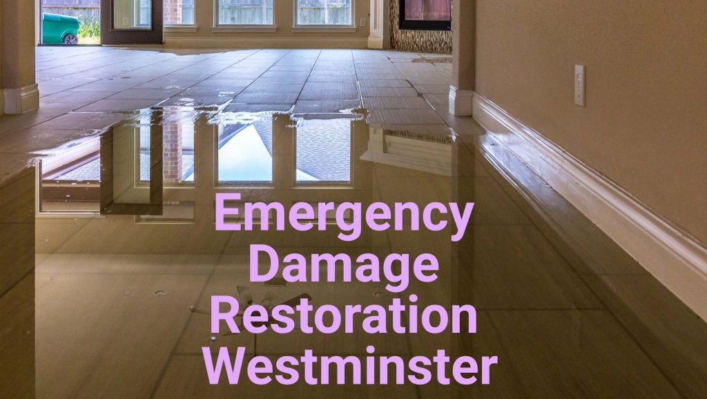 Emergency damage restoration Westminster