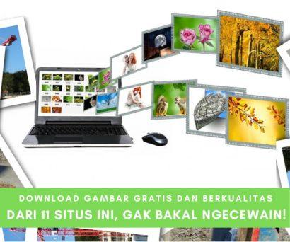 Daftar 11 Situs Download Gambar Gratis, Legal dan Berkualitas