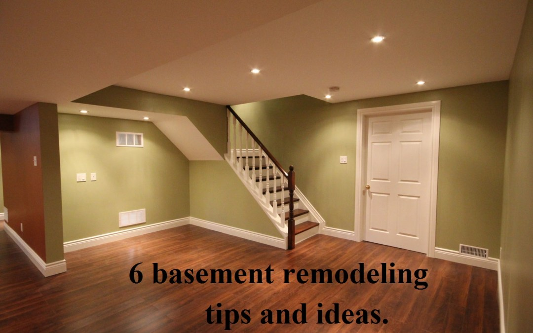 6 basement remodeling tips and ideas.