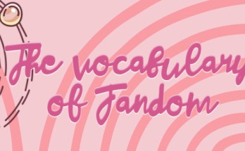 anthropology, geek anthropology, focal vocabulary, vocabulary of fandom, fandom, depepi, depepi.com