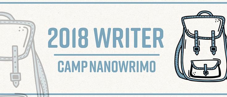 camp nanowrimo, nanowrimo, nanowrimo 2018, camp nanowrimo 2018, writing, amwriting, amwritingfantasy, depepi, depepi.com